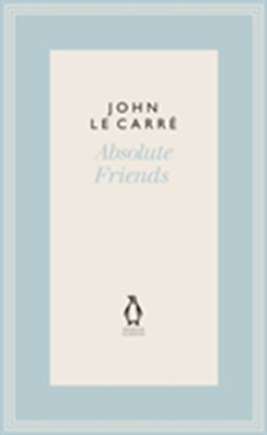Absolute friends John Le Carre, John le Carré 9780241337240